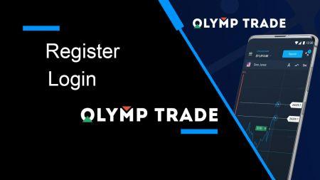 วิธีลงทะเบียนและเข้าสู่ระบบบัญชีใน Olymp Trade